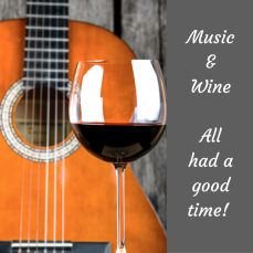 Music & wine& all had a good time!